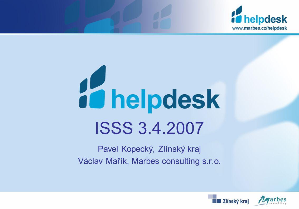 ISSS 3.4.2007 Pavel Kopecký, Zlínský kraj Václav Mařík, Marbes consulting s.r.o.