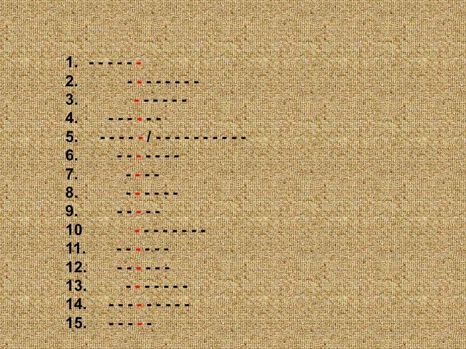 1.- - - - - - 2. - - - - - - - - 3. - - - - - - 4. - - - - - - 5. - - - - - / - - - - - - - - - - 6. - - - - - - - 7. - - - - 8. - - - - - - 9. - - -