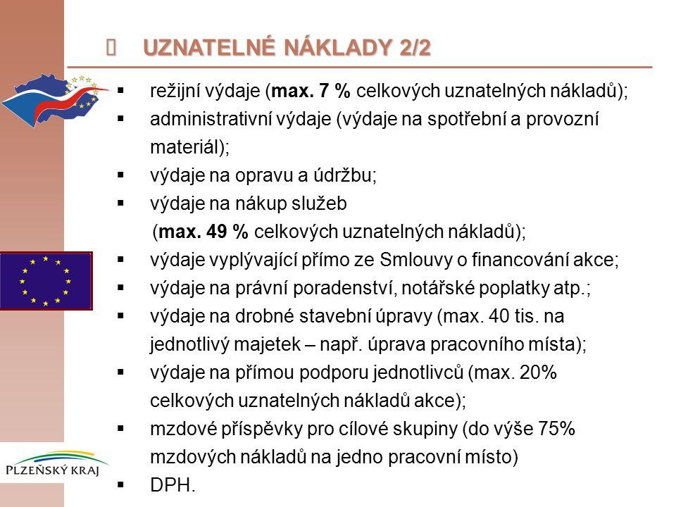  UZNATELNÉ NÁKLADY 2/2  režijní výdaje (max.