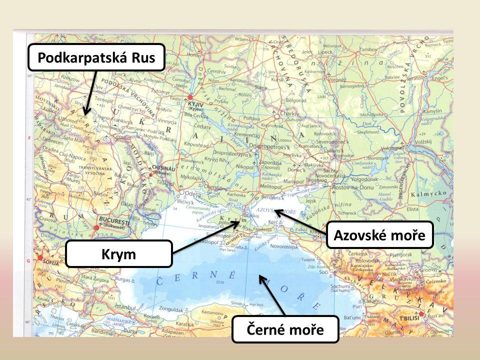 Azovské moře Krym Černé moře Podkarpatská Rus