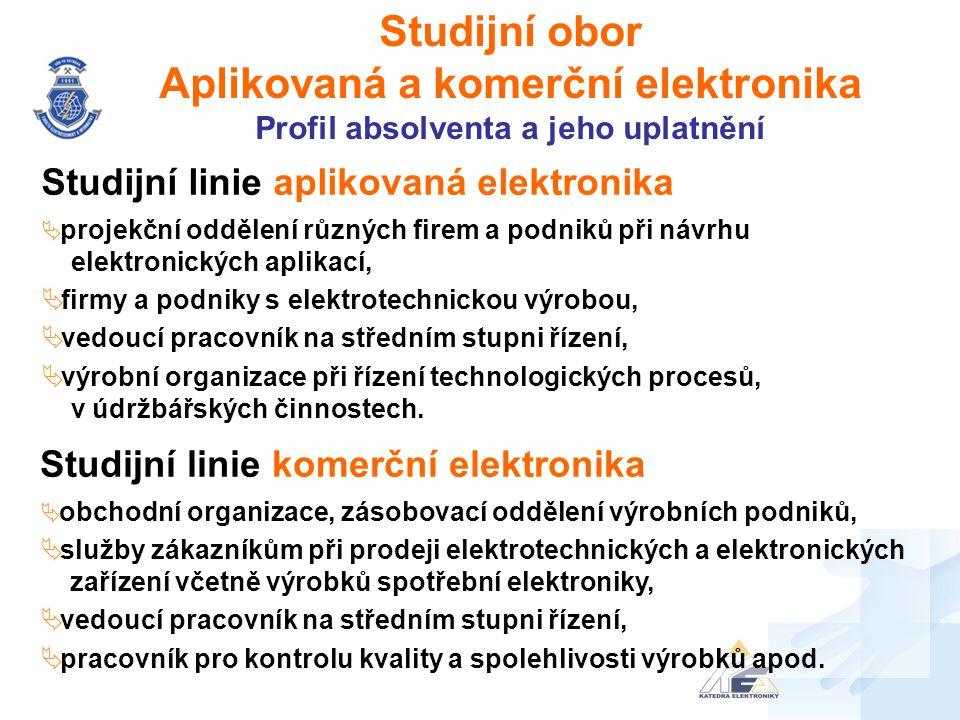 Studijní obor Aplikovaná a komerční elektronika Laboratoře