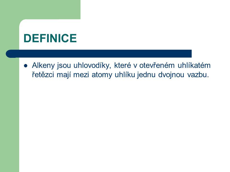 DEFINICE Alkeny jsou uhlovodíky, které v otevřeném uhlíkatém řetězci mají mezi atomy uhlíku jednu dvojnou vazbu.