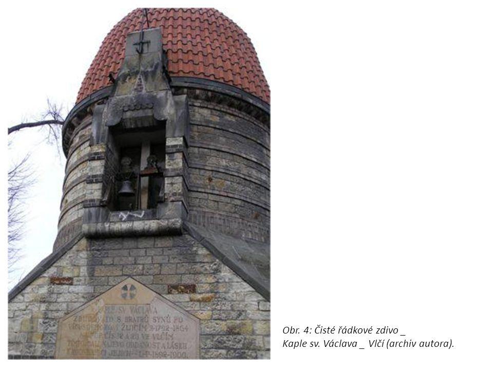 Obr. 4: Čisté řádkové zdivo _ Kaple sv. Václava _ Vlčí (archiv autora).