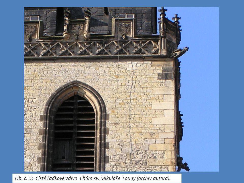 Obr.č. 5: Čisté řádkové zdivo Chám sv. Mikuláše Louny (archiv autora).