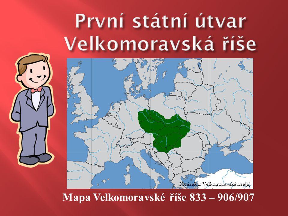 Mapa Velkomoravské říše 833 – 906/907 Obrázek 1: Velkomoravská říše[1]