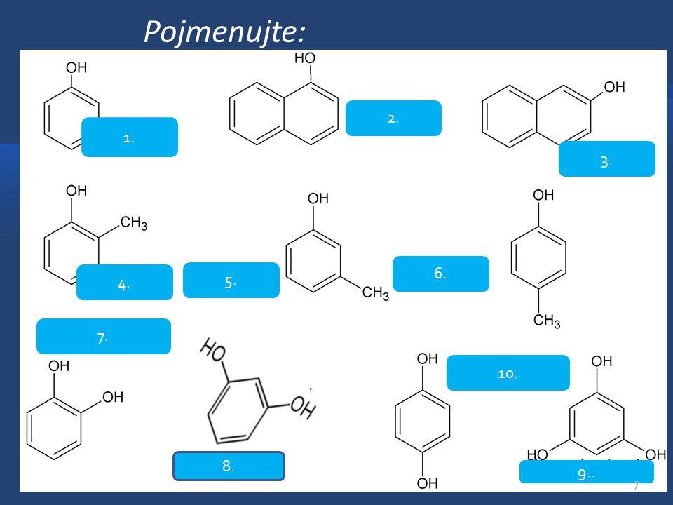 Vlastnosti fenolů -krystalické látky, mají charakteristický zápach -čisté jsou téměř bezbarvé, na vzduchu se zabarvují do červena až hněda -často jsou toxické, žíravé -ve vodě jsou málo rozpustné, jsou dobře rozpustné v roztocích alkalických kovů, vznikají fenoláty -teplota varu vyšší než u odpovídajících uhlovodíků (vodíkové můstky) -omezují a zastavují růst choroboplodných zárodků (antiseptické účinky) 8