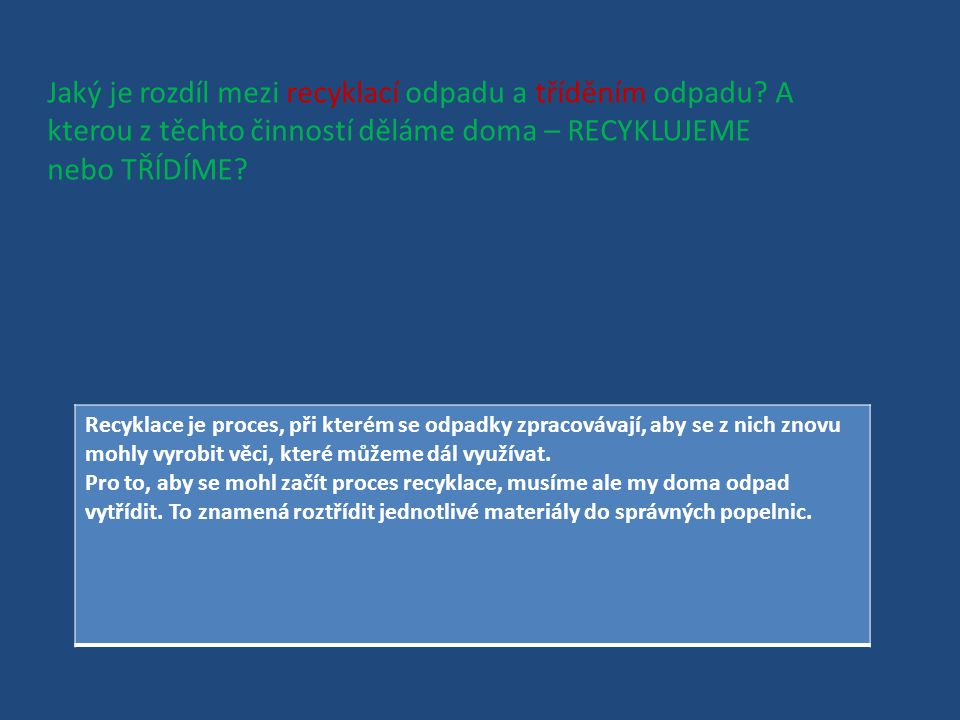 V České republice neexistují popelnice na kov – železo, a jiné podobné materiály.