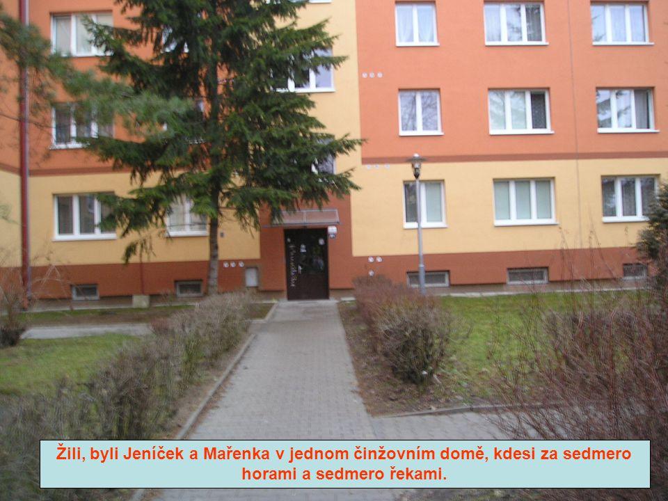 Žili, byli Jeníček a Mařenka v jednom činžovním domě, kdesi za sedmero horami a sedmero řekami.