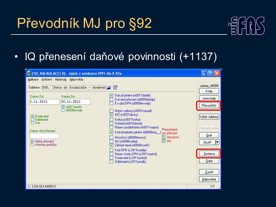 Převodník MJ pro §92 IQ přenesení daňové povinnosti (+1137)