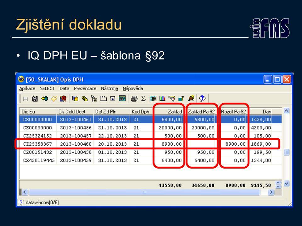 Zjištění dokladu IQ DPH EU – šablona §92