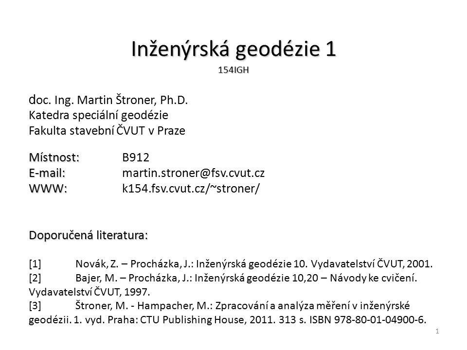 2 Program přednášek 1.Úvod do IG, legislativní zajištění, terminologie.