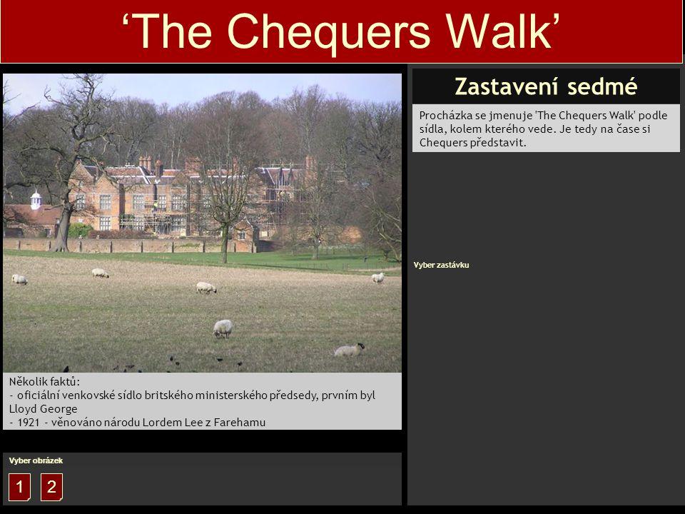 Procházka se jmenuje The Chequers Walk podle sídla, kolem kterého vede.