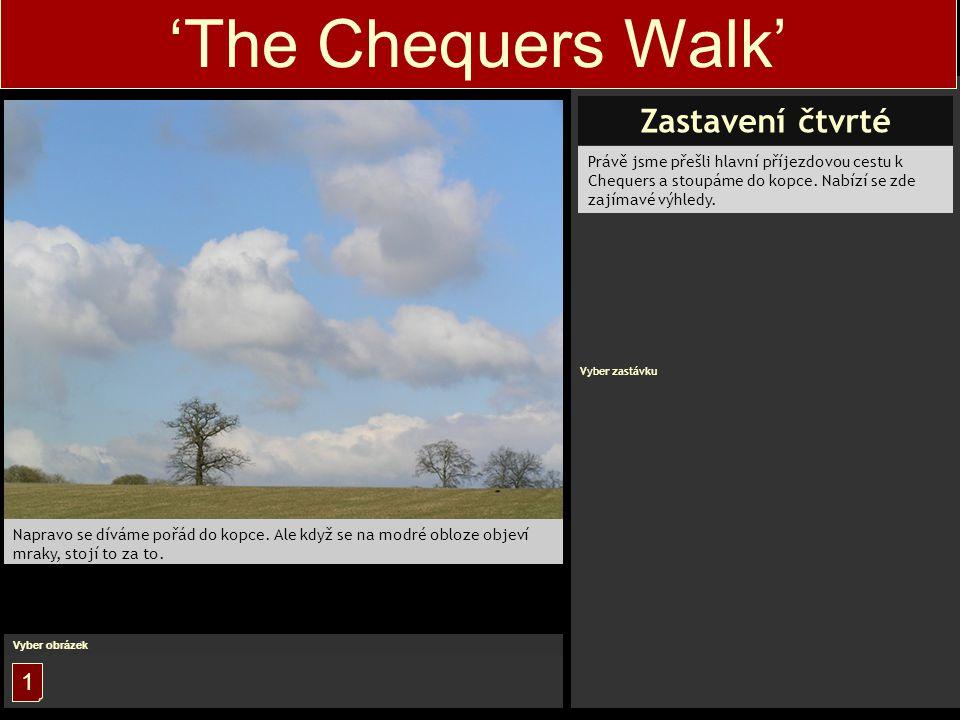 Právě jsme přešli hlavní příjezdovou cestu k Chequers a stoupáme do kopce.