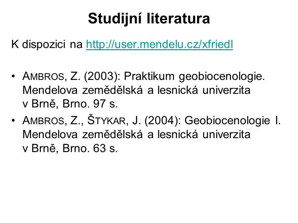 Studijní literatura K dispozici na http://user.mendelu.cz/xfriedlhttp://user.mendelu.cz/xfriedl A MBROS, Z.