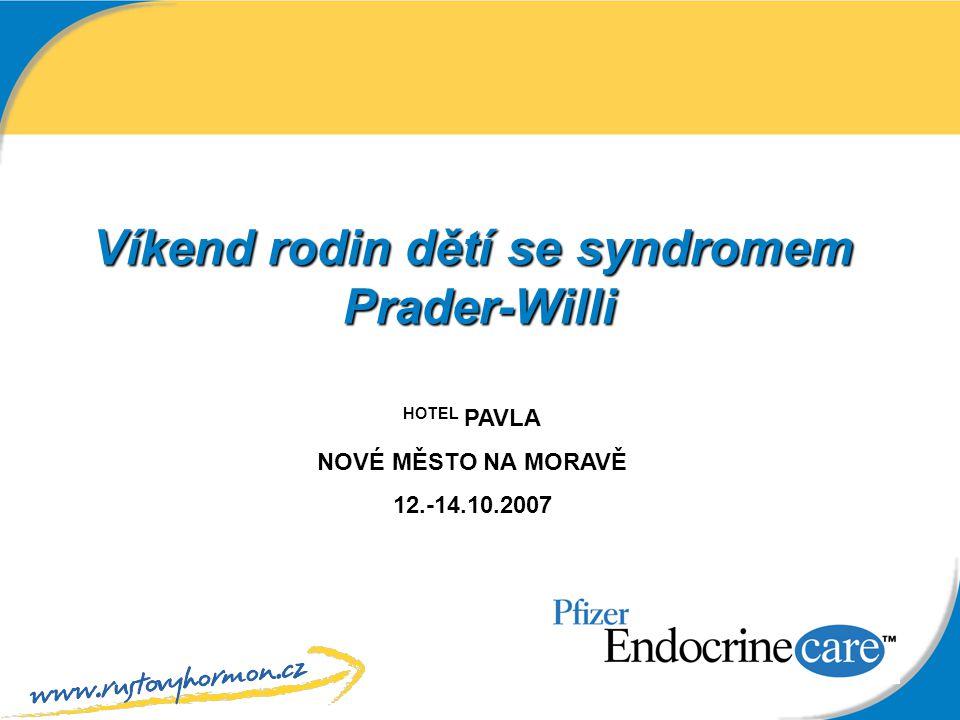 Víkend rodin dětí se syndromem Prader-Willi HOTEL PAVLA NOVÉ MĚSTO NA MORAVĚ 12.-14.10.2007