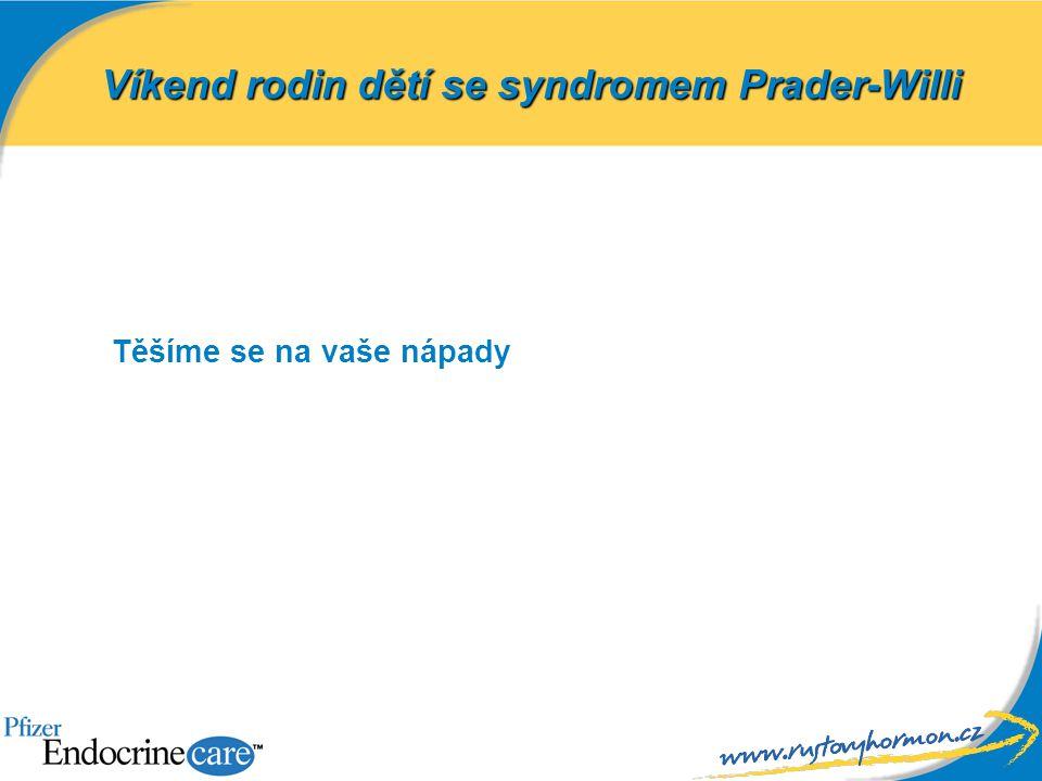 Těšíme se na vaše nápady Víkend rodin dětí se syndromem Prader-Willi
