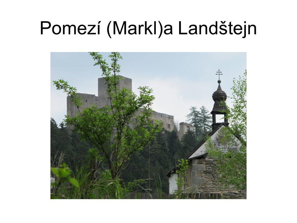Pomezí (Markl)a Landštejn