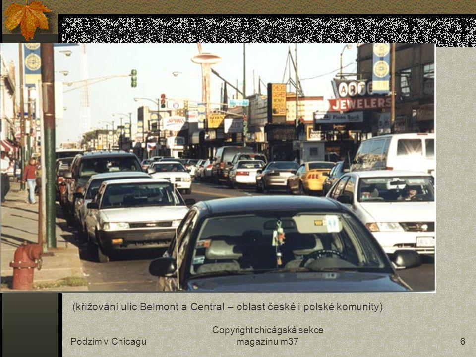 Podzim v Chicagu Copyright chicágská sekce magazínu m375 …i na Gold Coast…