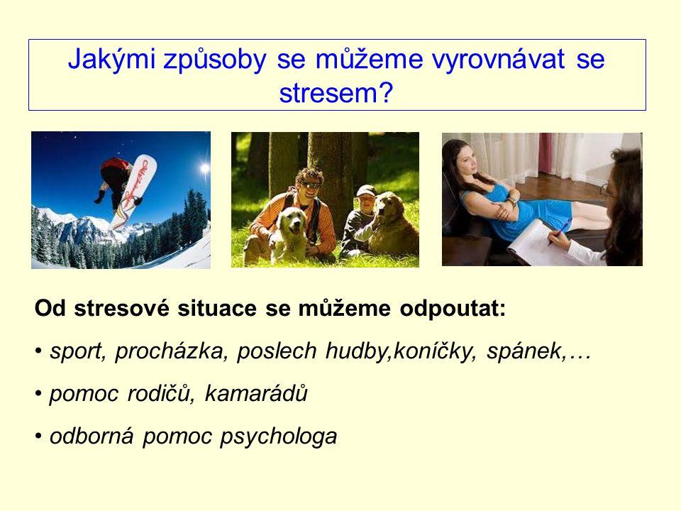Jakými způsoby se můžeme vyrovnávat se stresem.