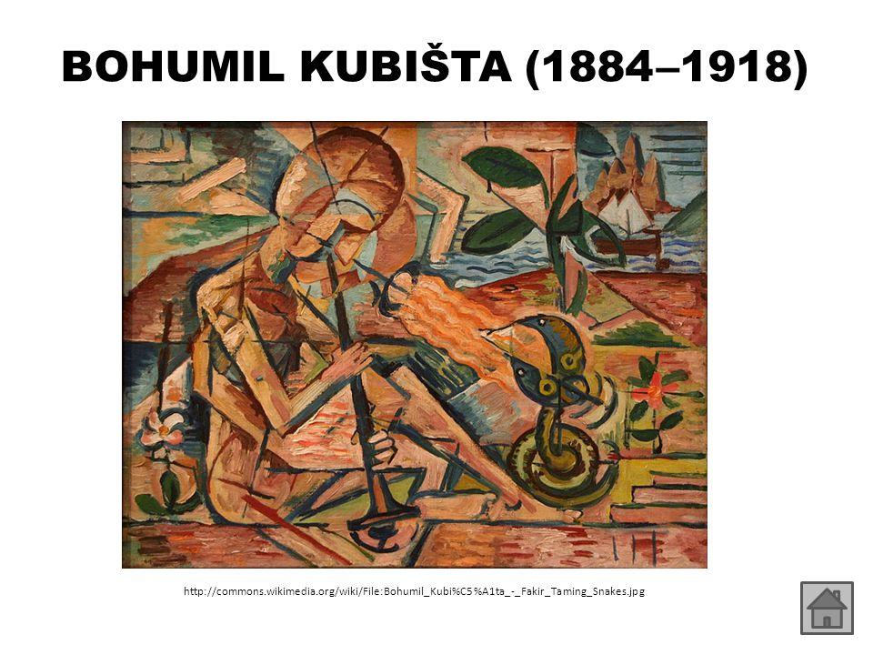 BOHUMIL KUBIŠTA (1884 – 1918) http://commons.wikimedia.org/wiki/File:Bohumil_Kubi%C5%A1ta_-_Fakir_Taming_Snakes.jpg