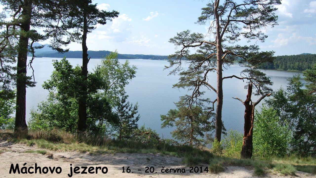 Máchovo jezero 16. – 20. června 2014