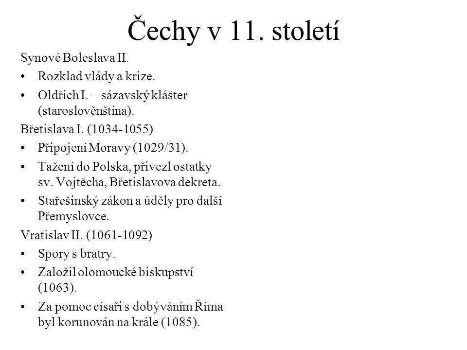 Čechy v 11.století Synové Boleslava II. Rozklad vlády a krize.