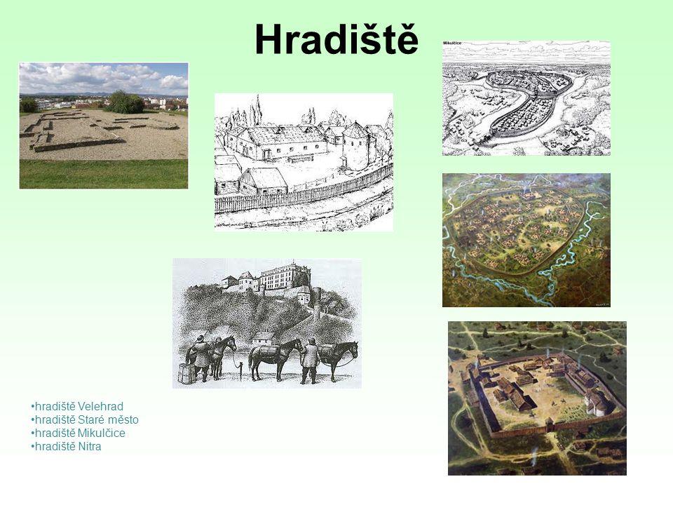 Hradiště hradiště Velehrad hradiště Staré město hradiště Mikulčice hradiště Nitra
