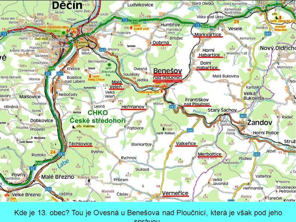Kde je 13. obec Tou je Ovesná u Benešova nad Ploučnicí, která je však pod jeho správou.