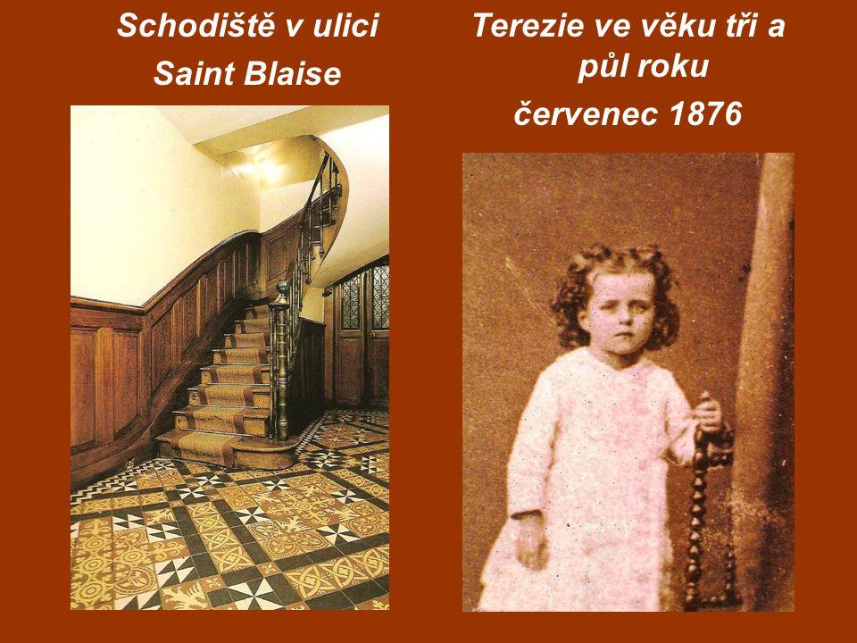Schodiště v ulici Saint Blaise Terezie ve věku tři a půl roku červenec 1876
