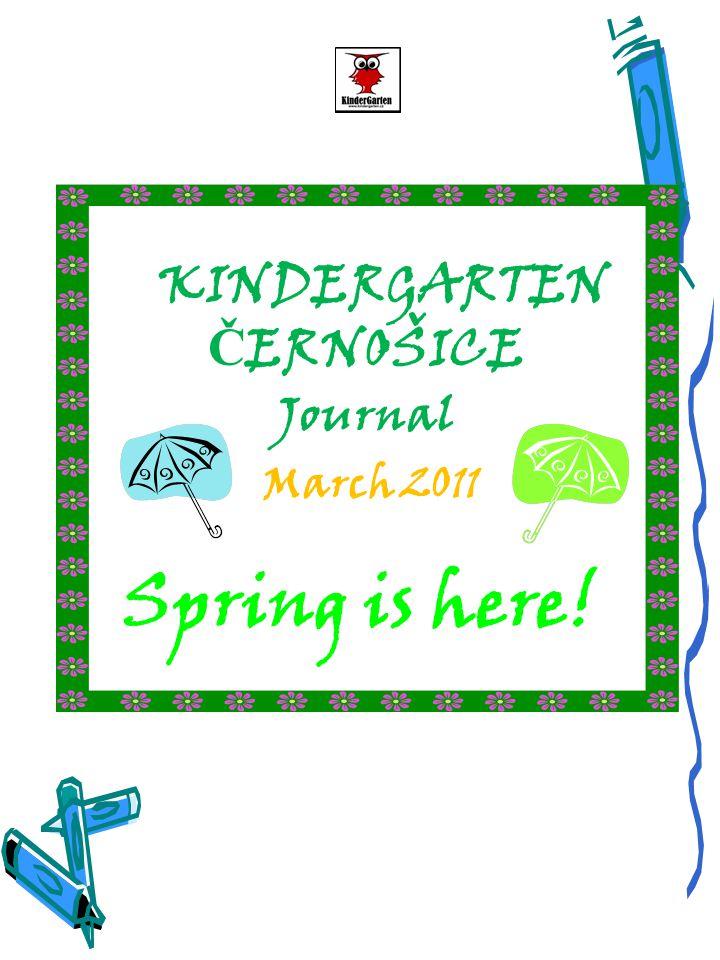 Milí rodiče, tento měsíc se už asi všichni těšíme na příchod jara a s ním spojeného teplého počasí.