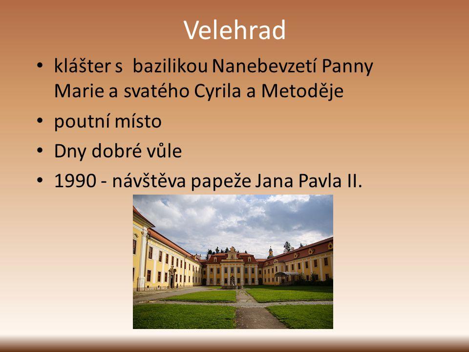 Velehrad klášter s bazilikou Nanebevzetí Panny Marie a svatého Cyrila a Metoděje poutní místo Dny dobré vůle 1990 - návštěva papeže Jana Pavla II.