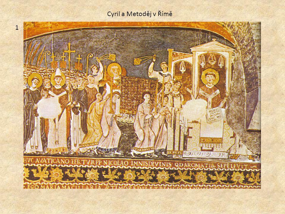 1 Cyril a Metoděj v Římě