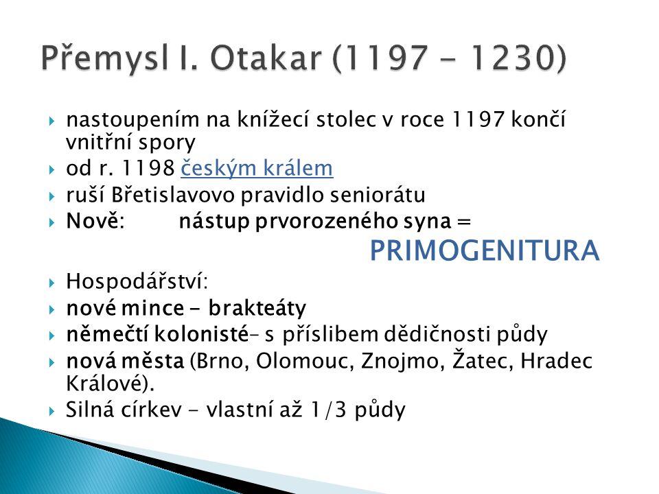 nastoupením na knížecí stolec v roce 1197 končí vnitřní spory  od r.