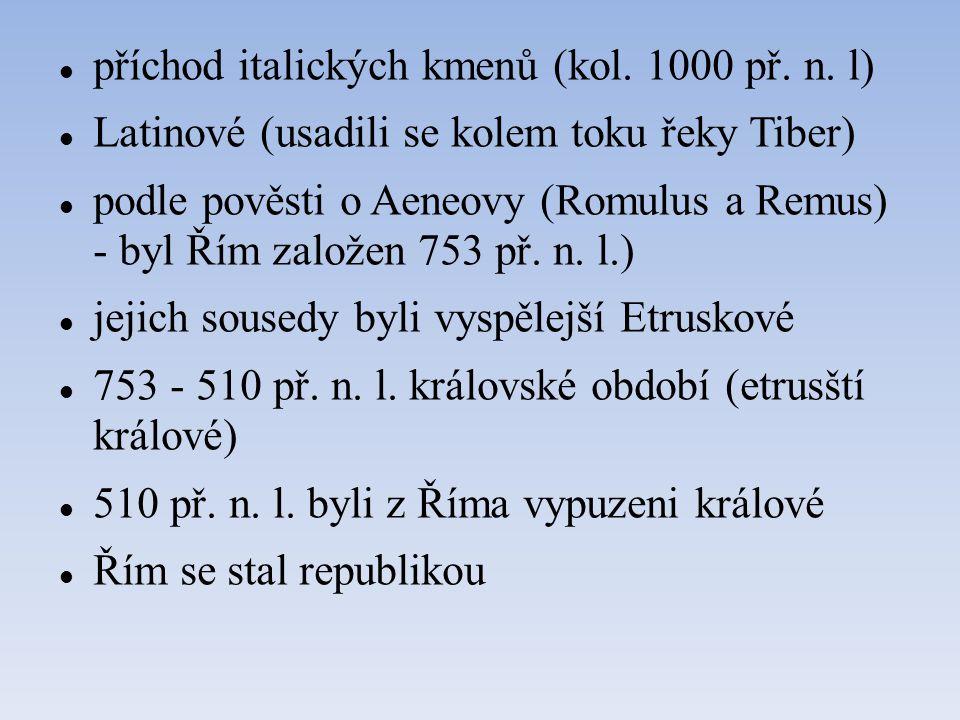 příchod italických kmenů (kol.1000 př. n.