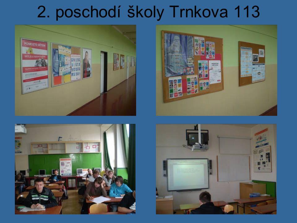 2. poschodí školy Trnkova 113