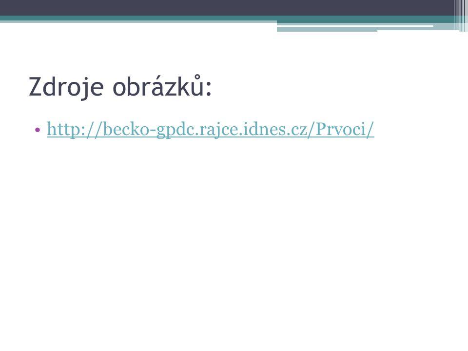 Zdroje obrázků: http://becko-gpdc.rajce.idnes.cz/Prvoci/