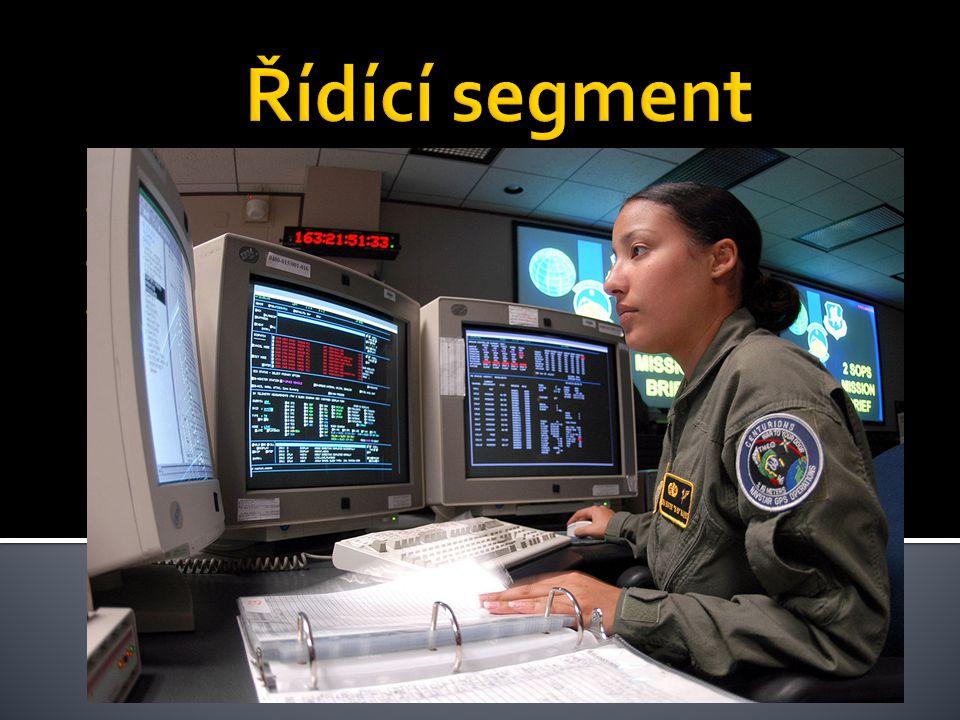 Monitoruje kosmický segment a zasílá povely družicím Provádí jejich údržbu a manévruje s nimi