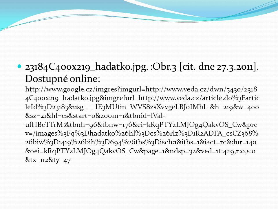 23184C400x219_hadatko.jpg.:Obr.3 [cit. dne 27.3.2011].