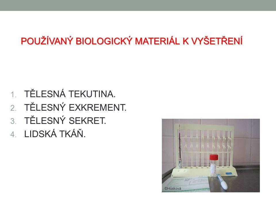 FÁZE VYŠETŘENÍ BIOLOGICKÉHO MATERIÁLU PREANALYTICKÁ FÁZE -Ordinace odběru.