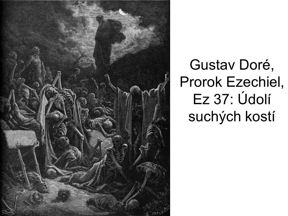 Gustav Doré, Prorok Ezechiel, Ez 37: Údolí suchých kostí