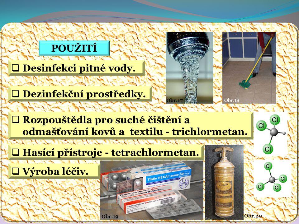 Obr.18Obr.17 POUŽITÍ Obr.20  Desinfekci pitné vody.