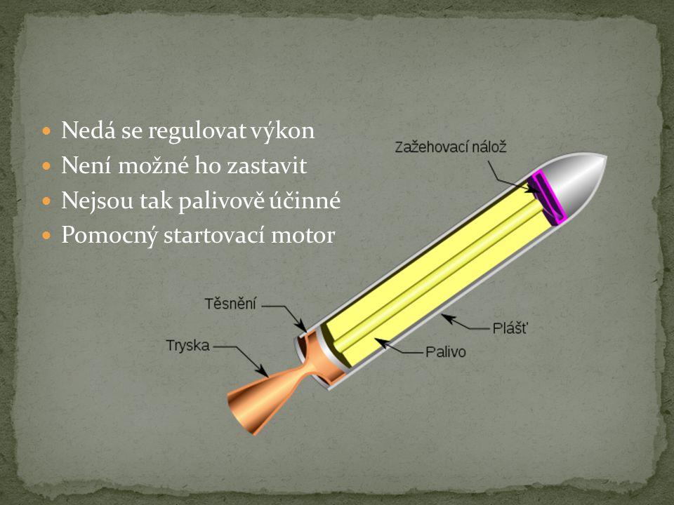 Dvě nádrže: palivo, okysličovadlo Okysličovadlo v kapalném skupenství Turbočerpadlo Výhody: Relativně přesné řízení složení palivové směsi Úplné vypnutí motoru Nevýhody: Ztráta kontroly Náchylné k poruchám