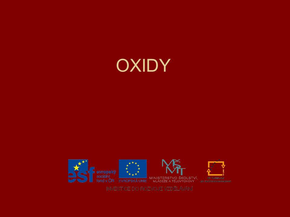 Charakteristika oxidů Zakončení a oxidační čísla Procvičování - úkol Kontrola správnosti úkolu Odvození vzorce z názvu Procvičování Odvození názvu ze vzorce Procvičování Jak kontrolovat?