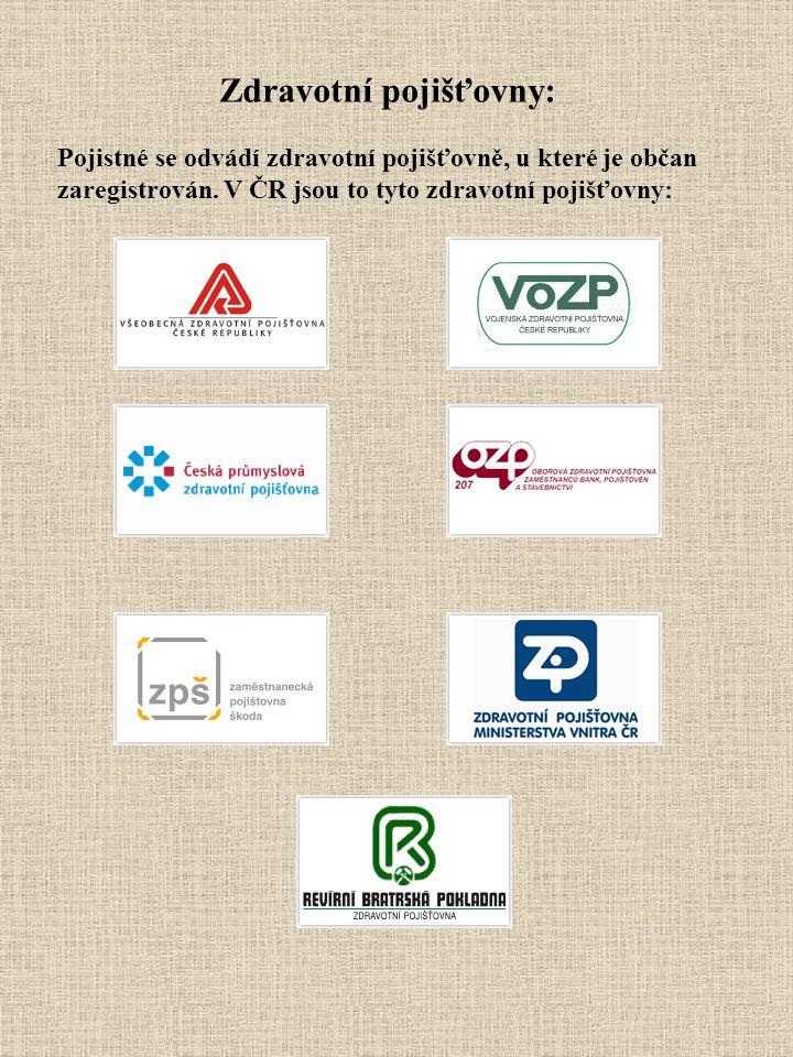 Zdravotní pojišťovny: Pojistné se odvádí zdravotní pojišťovně, u které je občan zaregistrován. V ČR jsou to tyto zdravotní pojišťovny: