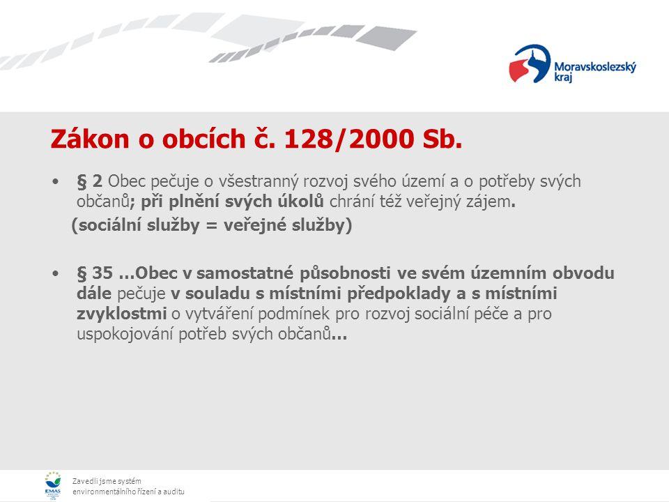 Zavedli jsme systém environmentálního řízení a auditu Zákon o sociálních službách č.
