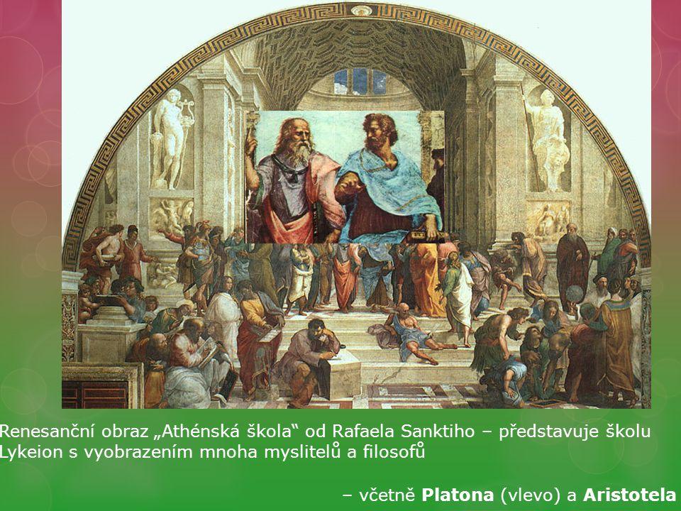 """Renesanční obraz """"Athénská škola od Rafaela Sanktiho – představuje školu Lykeion s vyobrazením mnoha myslitelů a filosofů – včetně Platona (vlevo) a Aristotela"""