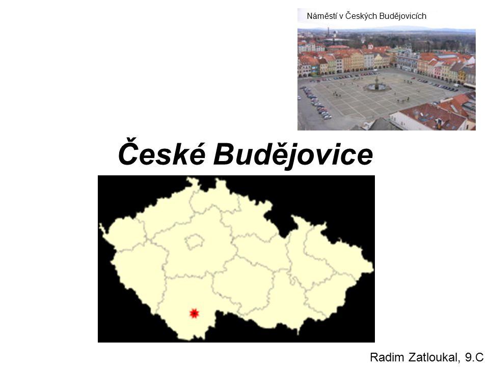 České Budějovice Náměstí v Českých Budějovicích Radim Zatloukal, 9.C