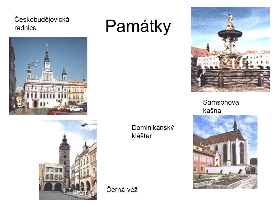 Památky Samsonova kašna Českobudějovická radnice Černá věž Dominikánský klášter