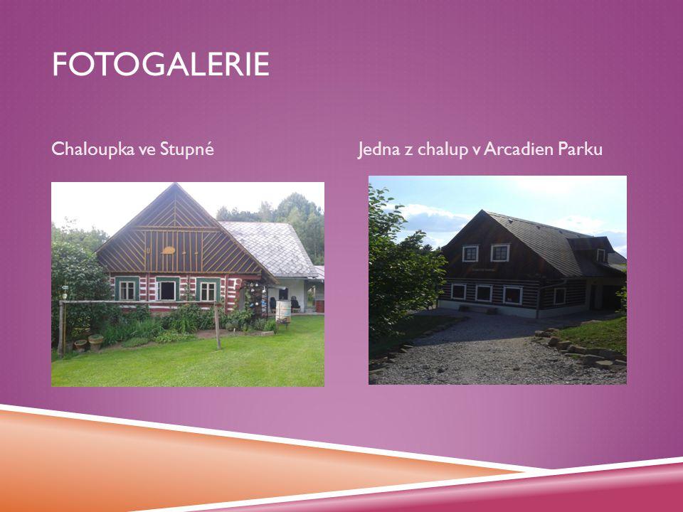 FOTOGALERIE Chaloupka ve StupnéJedna z chalup v Arcadien Parku