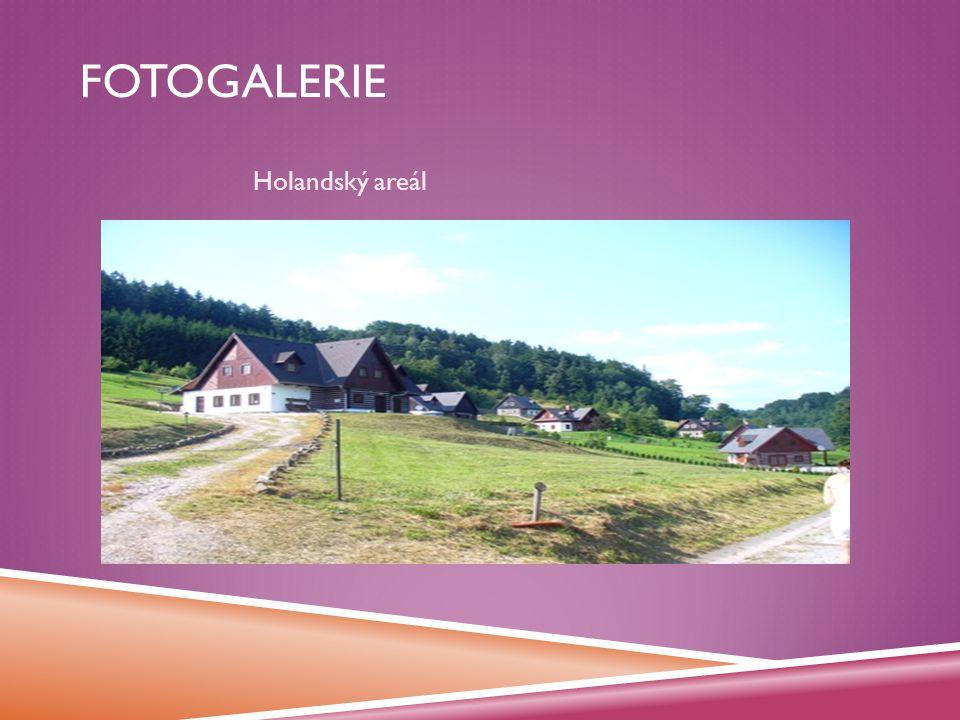 FOTOGALERIE Holandský areál